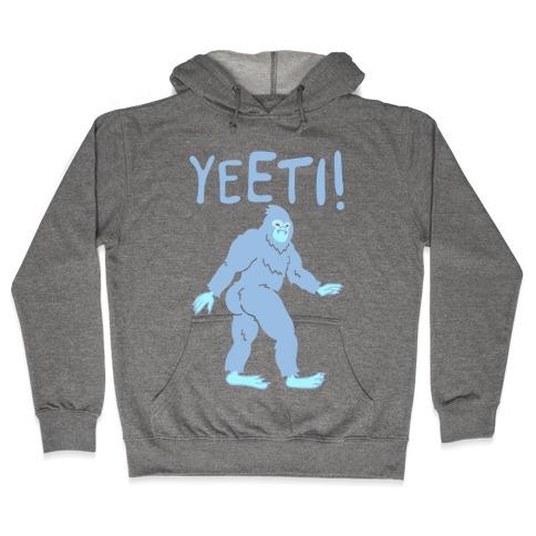Yeeti Yeti Parody Hooded Sweatshirt