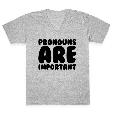 Pronouns Are Important V-Neck Tee Shirt