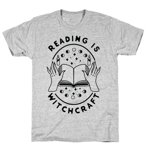 Reading is Witchcraft T-Shirt