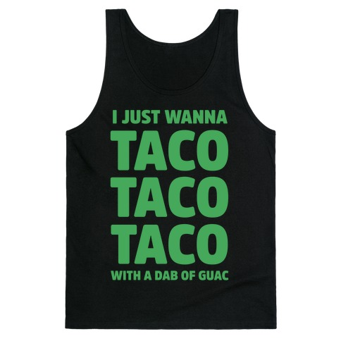 All I Need's a Taco Tank Top