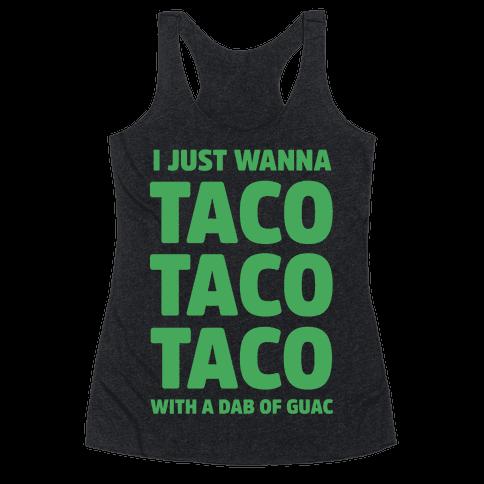 All I Need's a Taco Racerback Tank Top