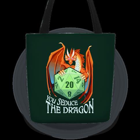 You Seduce The Dragon Tote