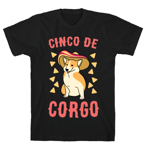 Cinco de Corgo  Mens T-Shirt