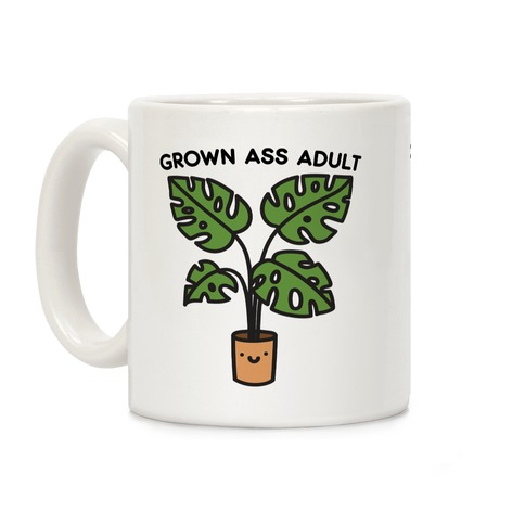 Grown Ass Adult Monstera Coffee Mug
