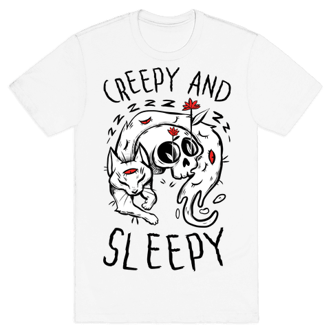 Creepy And Sleepy Mens/Unisex T-Shirt