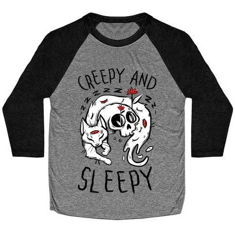 Creepy And Sleepy Baseball Tee