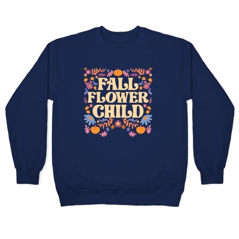 Fall Flower Child Pullover
