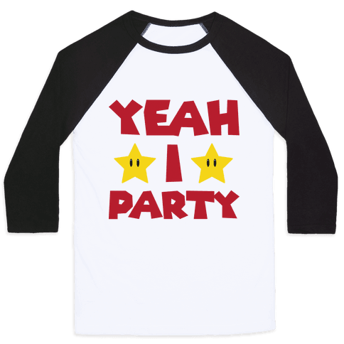Yeah I Party Mario Parody Baseball Tee