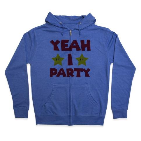 Yeah I Party Mario Parody Zip Hoodie