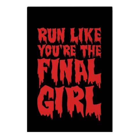 Run Like You're The Final Girl Garden Flag