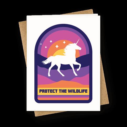 Protect The Wildlife (Unicorn) Greeting Card