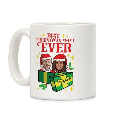 Best Christmas Gift EVER Coffee Mug
