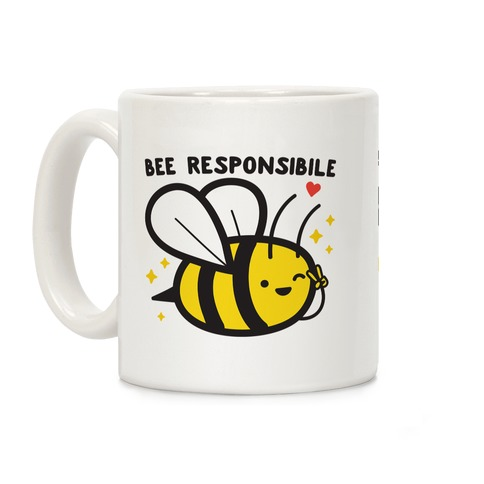 Bee Responsible Coffee Mug