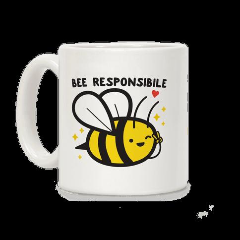 Bee Responsible Coffee Mug