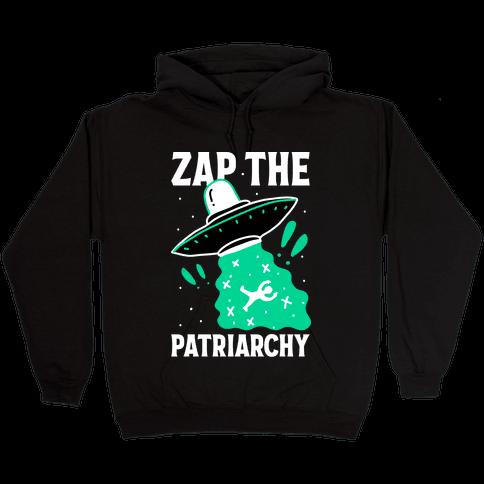Zap the Patriarchy Hooded Sweatshirt