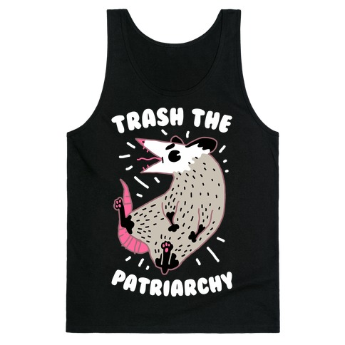 Trash the Patriarchy Tank Top