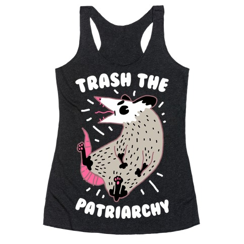 Trash the Patriarchy Racerback Tank Top