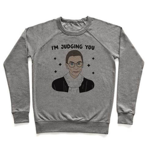 I'm Judging You (Ruth Bader Ginsburg) Pullover