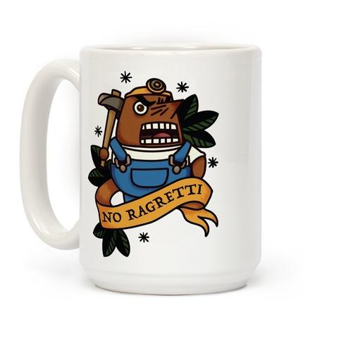 No Ragretti Mr. Resetti Coffee Mug