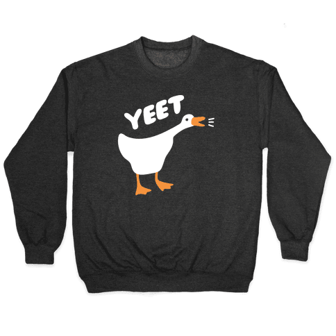 YEET Goose Pullover