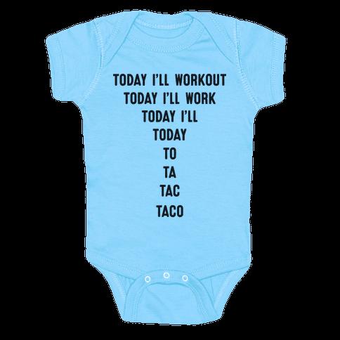 Today I'll Workout - Taco Baby Onesy