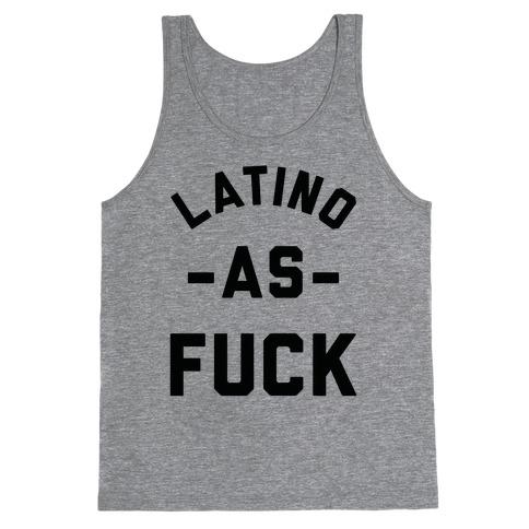 Latino as F*** Tank Top