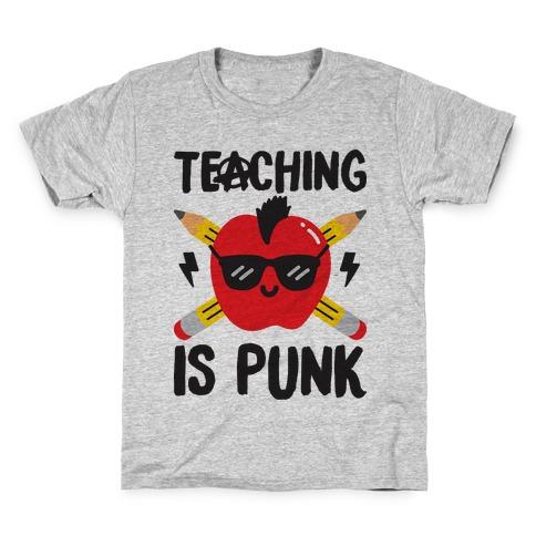 Teaching Is Punk Kids T-Shirt