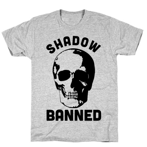 Shadow Banned Mens T-Shirt