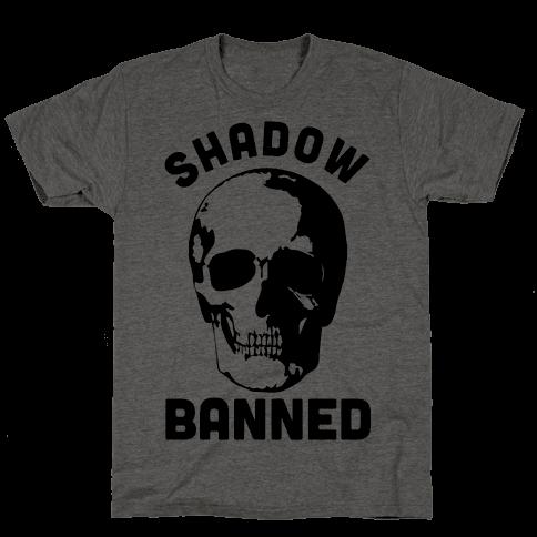 Shadow Banned Mens T-Shirt