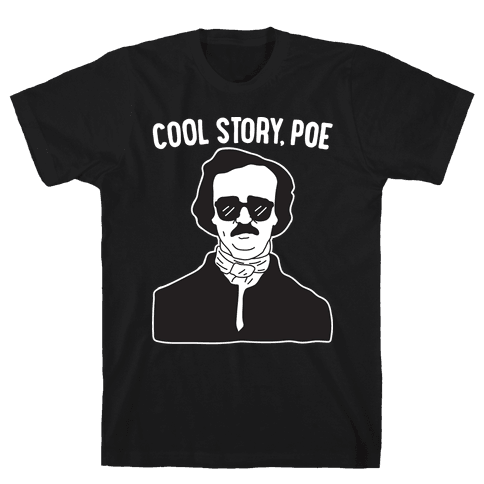 Cool Story, Poe Mens T-Shirt