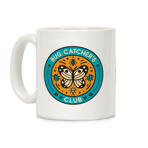Bug Catcher's Club Coffee Mug