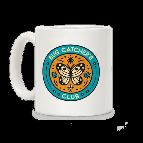 Bug Catcher's Club Coffee Mug