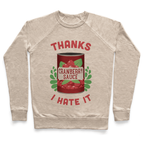 Thanks, I Hate It Pullover