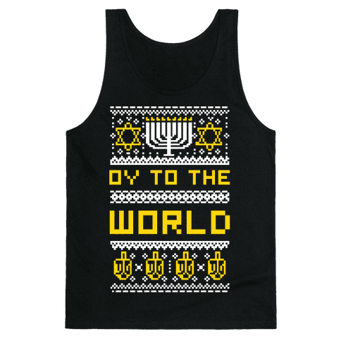 Oy To The World Ugly Sweater Tank Top