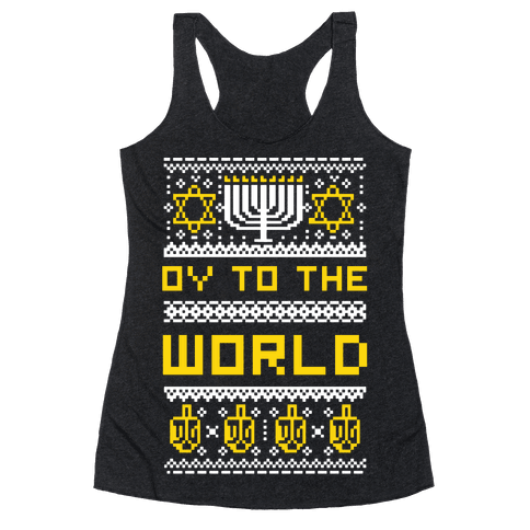 Oy To The World Ugly Sweater Racerback Tank Top