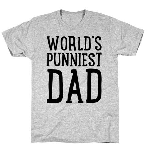 World's Punniest Dad  Mens T-Shirt