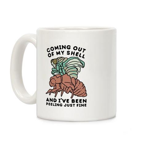 Coming Out of My Shell Coffee Mug