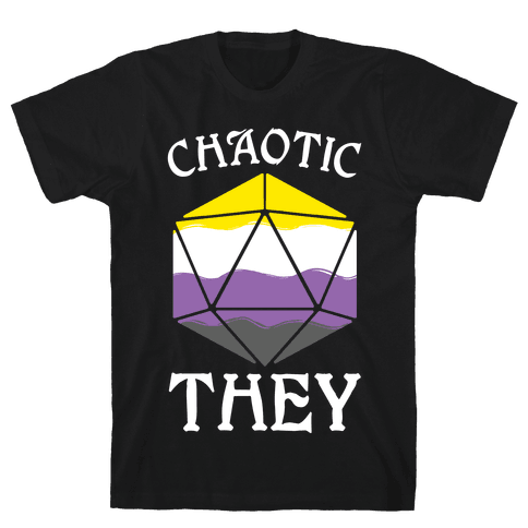 Chaotic They Mens/Unisex T-Shirt