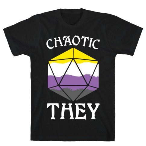 Chaotic They T-Shirt