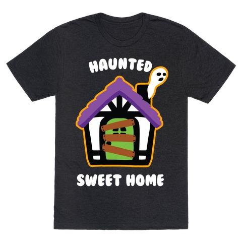 Haunted Sweet Home T-Shirt