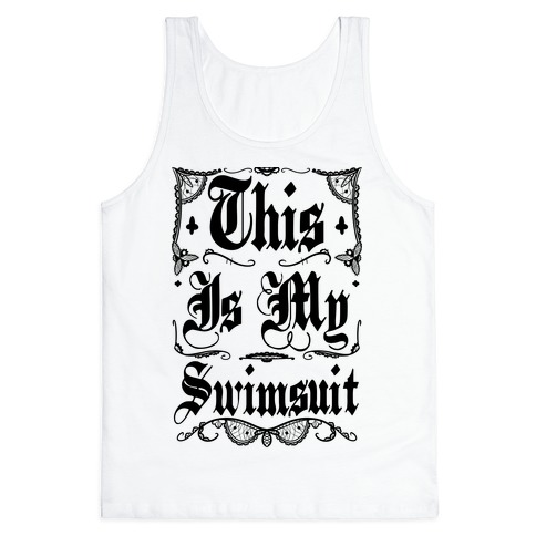 This Is My Swimsuit Tank Top