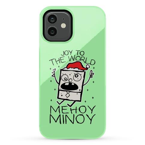Joy To The World, Mihoy Minoy Phone Case