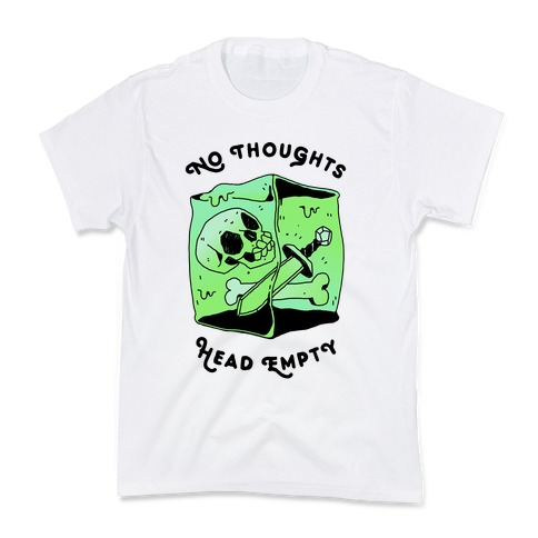 No Thoughts, Head Empty (Gelatinous Cube) Kids T-Shirt