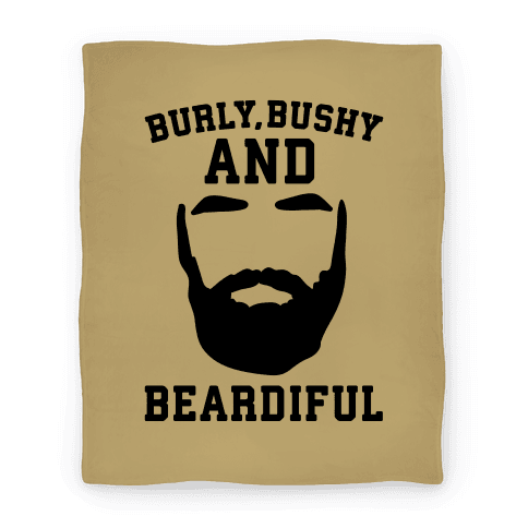 Burly Bushy and Beardiful  Blanket