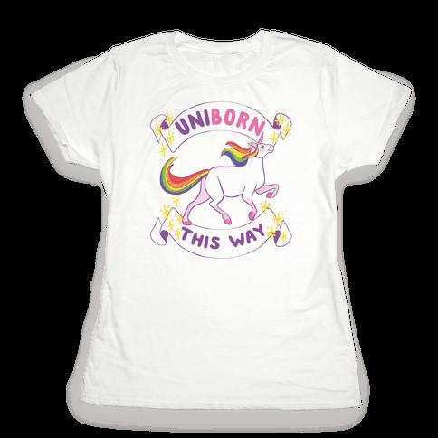 Uniborn This Way Womens T-Shirt