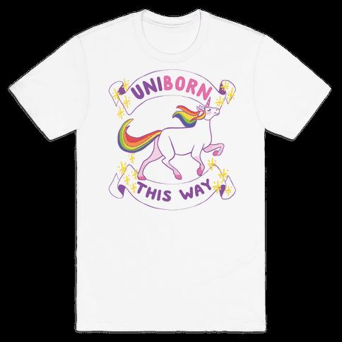 Uniborn This Way Mens T-Shirt