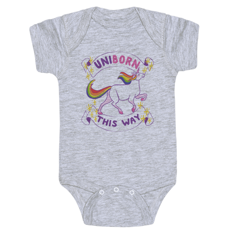 Uniborn This Way Baby Onesy
