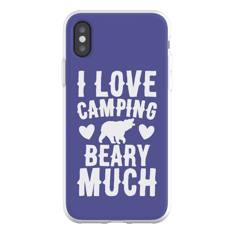 I Love Camping Beary Much Phone Flexi-Case