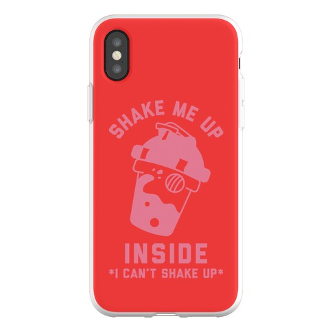 Shake Me Up Inside Phone Flexi-Case