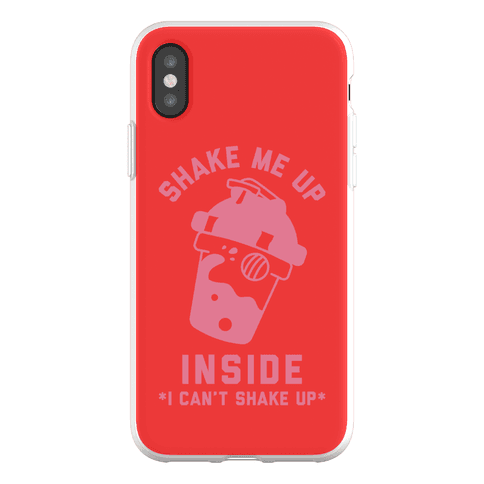 Shake Me Up Inside Phone Flexi-Case